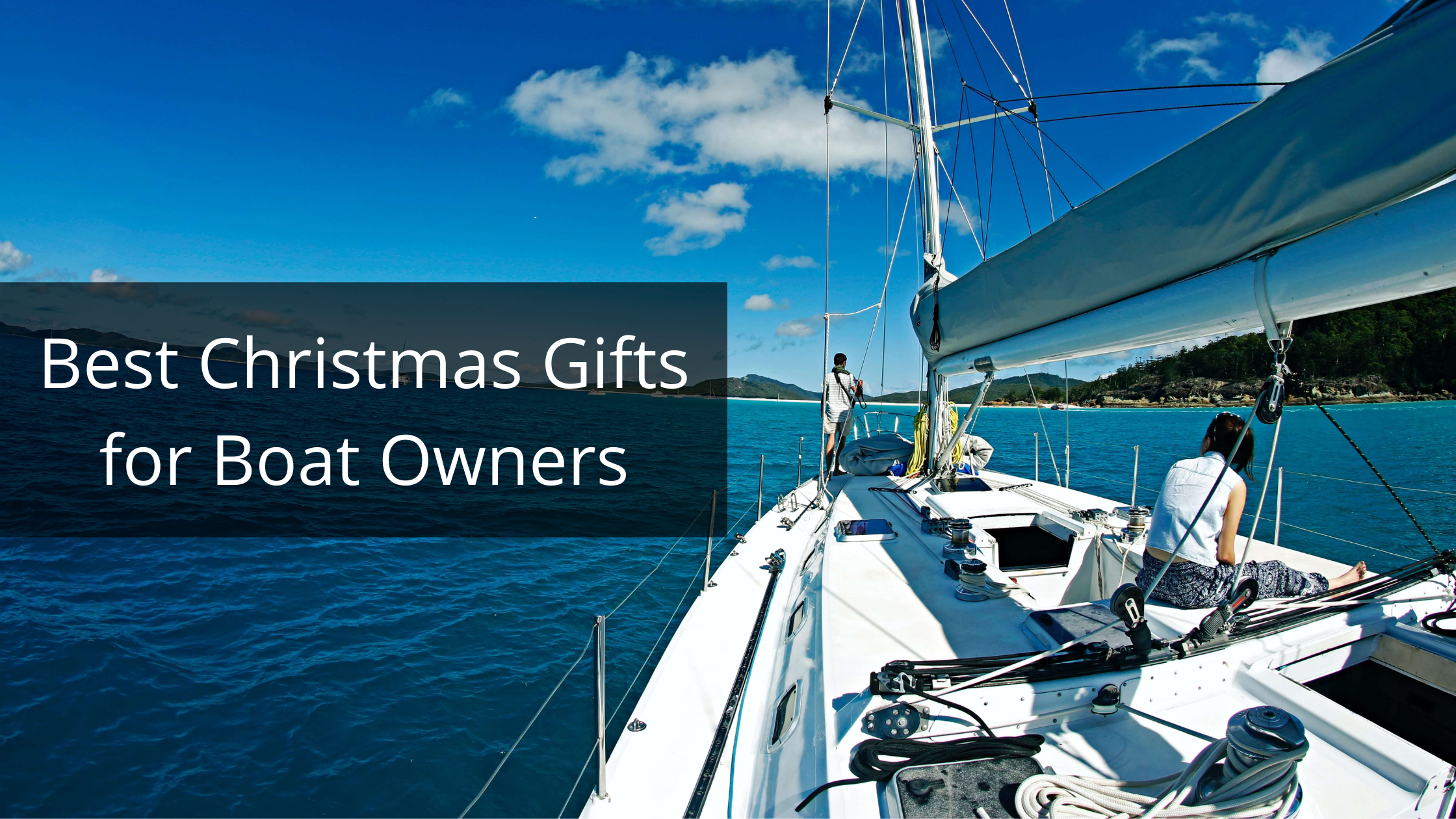 Best Christmas Gifts for Boat Owners-banner